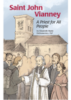 Saint John Vianney, A Priest for All People