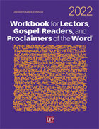 Workbook for Lectors, Gospel Readers, and Proclaimers of the Word 2022